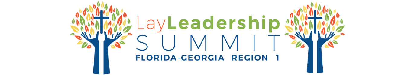 Lay Leadership Summit – Region 1