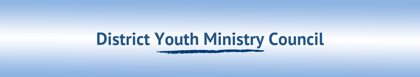 District Youth Ministry Council