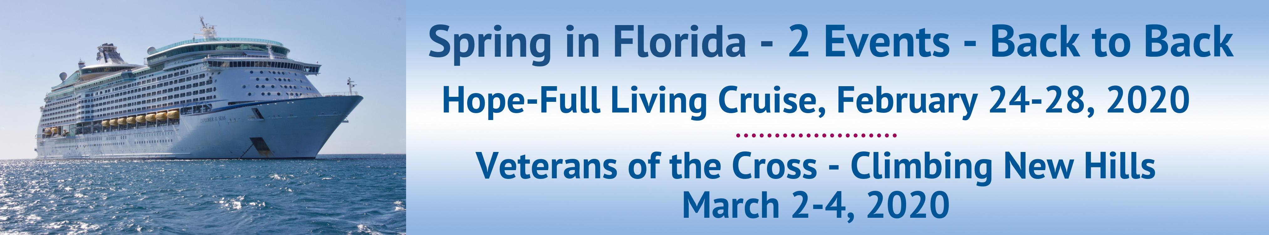 Hope-Full Living Cruise and Veterans of the Cross